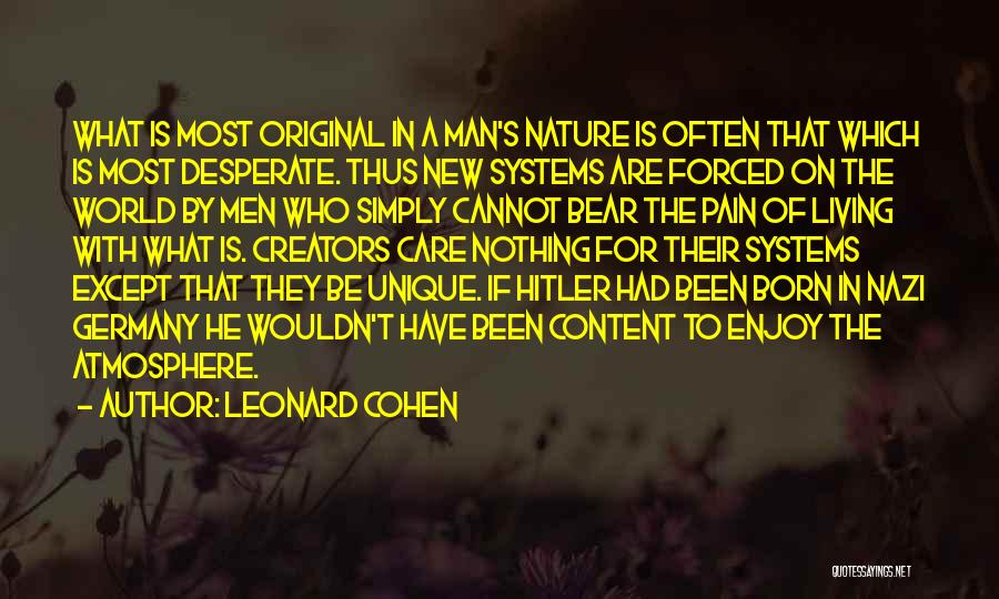 Born With Nothing Quotes By Leonard Cohen