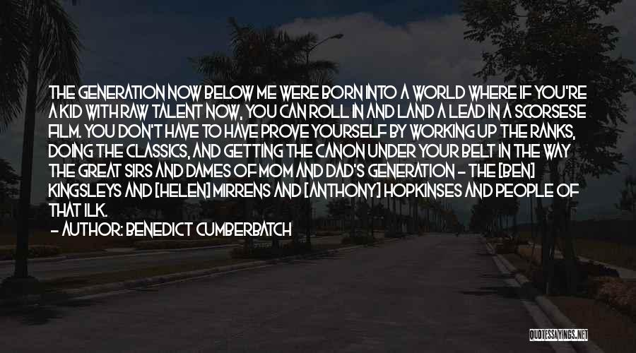Born With Talent Quotes By Benedict Cumberbatch