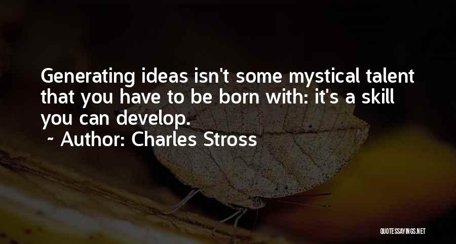 Born With Talent Quotes By Charles Stross
