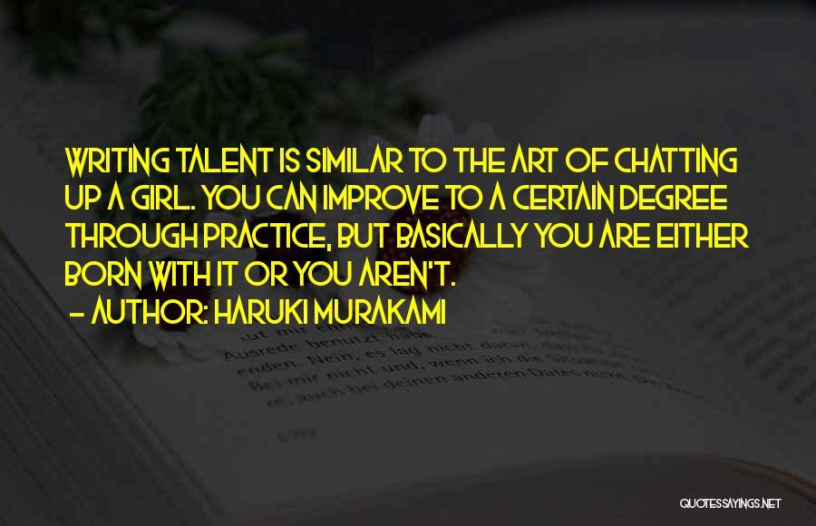Born With Talent Quotes By Haruki Murakami