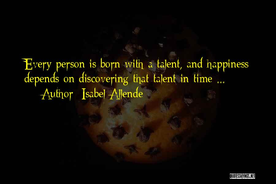 Born With Talent Quotes By Isabel Allende
