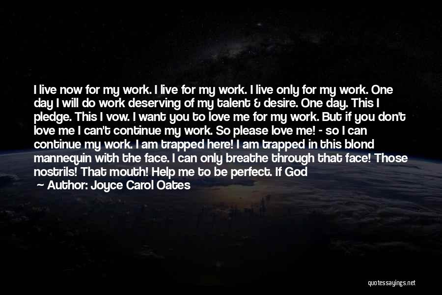 Born With Talent Quotes By Joyce Carol Oates