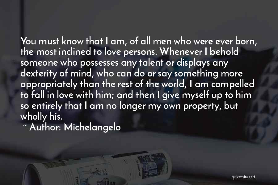 Born With Talent Quotes By Michelangelo