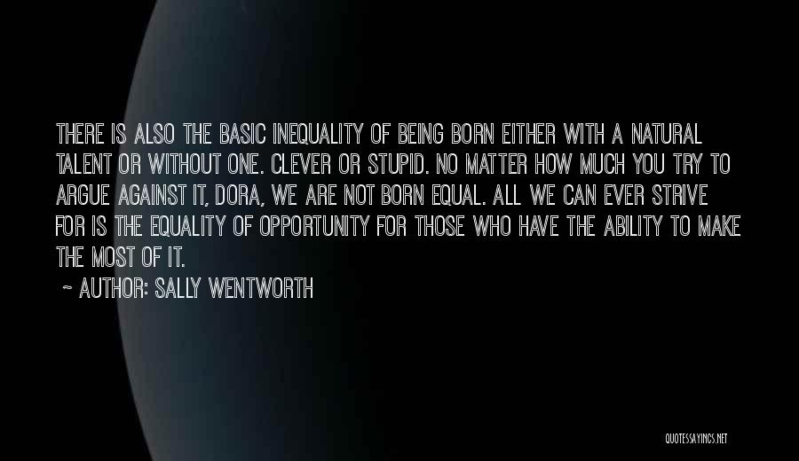 Born With Talent Quotes By Sally Wentworth