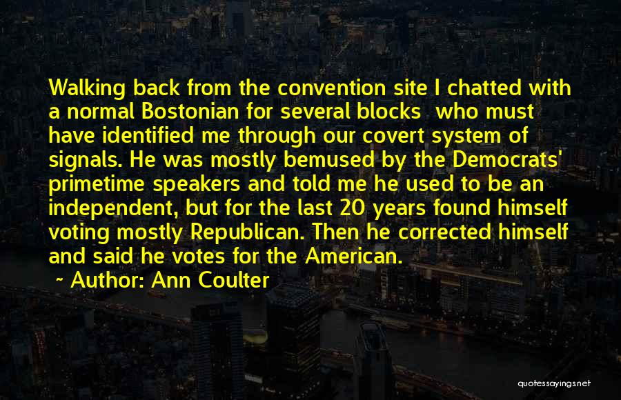 Bostonian Quotes By Ann Coulter