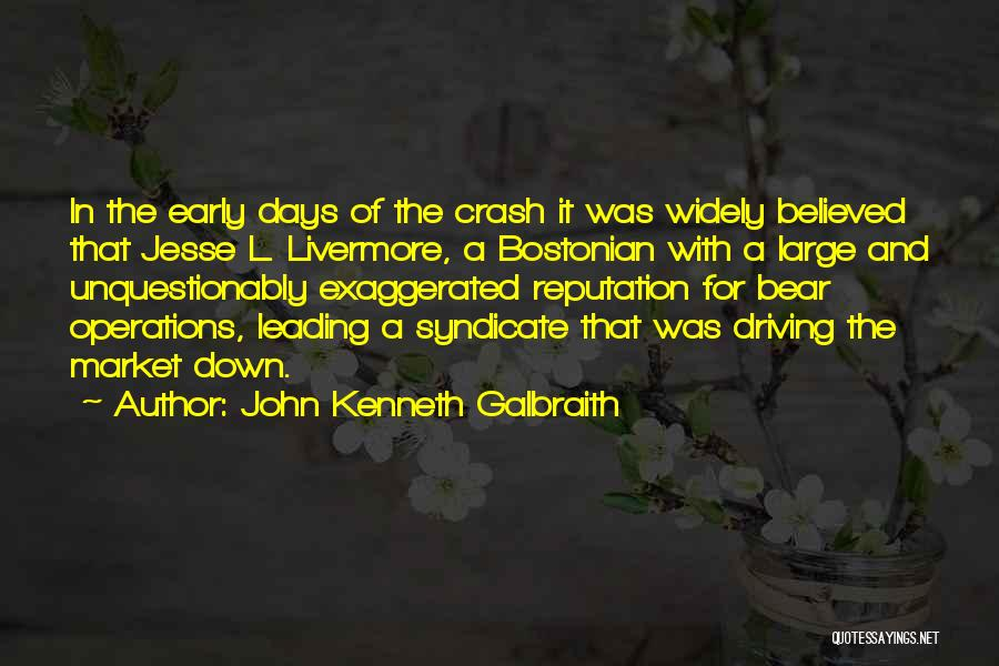 Bostonian Quotes By John Kenneth Galbraith