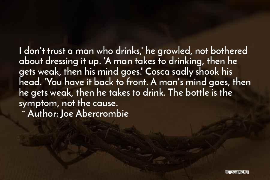 Bothered Mind Quotes By Joe Abercrombie