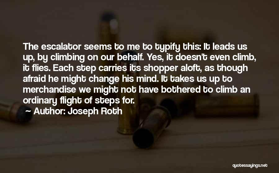 Bothered Mind Quotes By Joseph Roth
