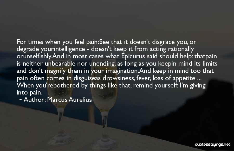 Bothered Mind Quotes By Marcus Aurelius