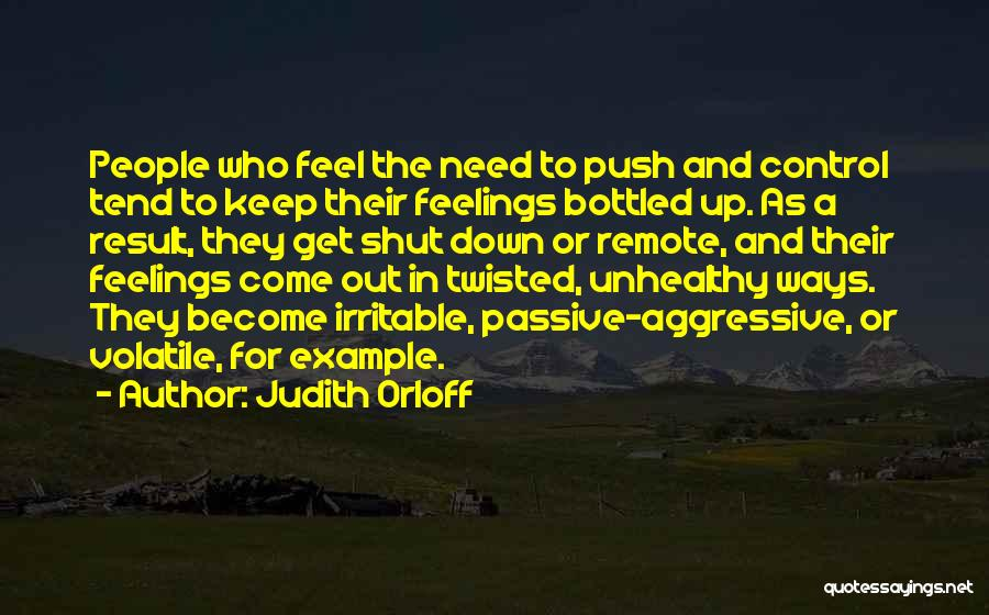 Bottled Feelings Quotes By Judith Orloff