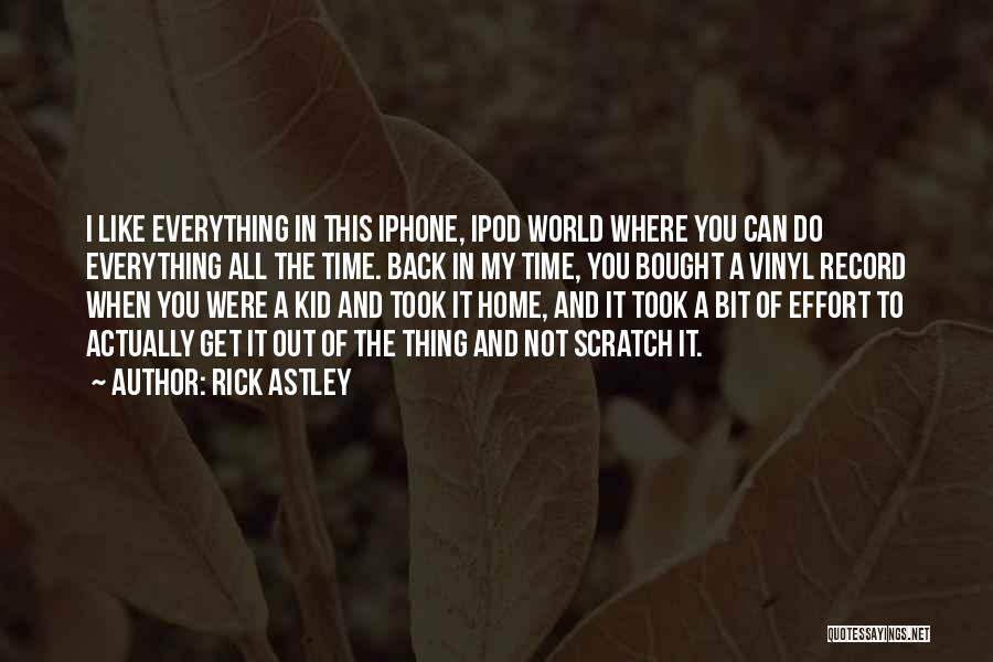 Bought Iphone Quotes By Rick Astley