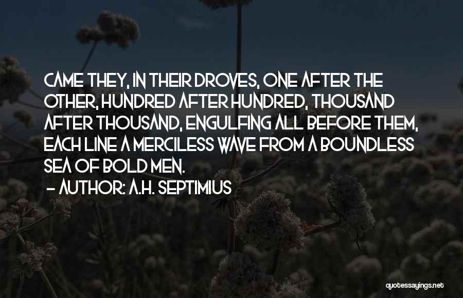 Boundless Sea Quotes By A.H. Septimius