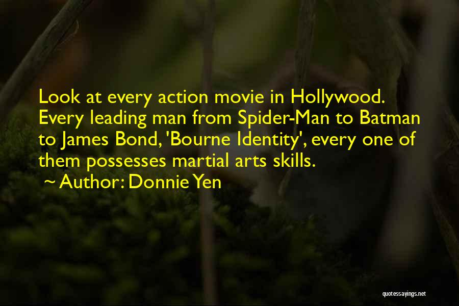 Bourne Identity Quotes By Donnie Yen