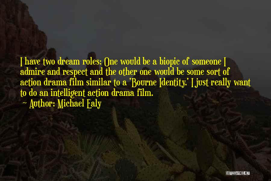 Bourne Identity Quotes By Michael Ealy