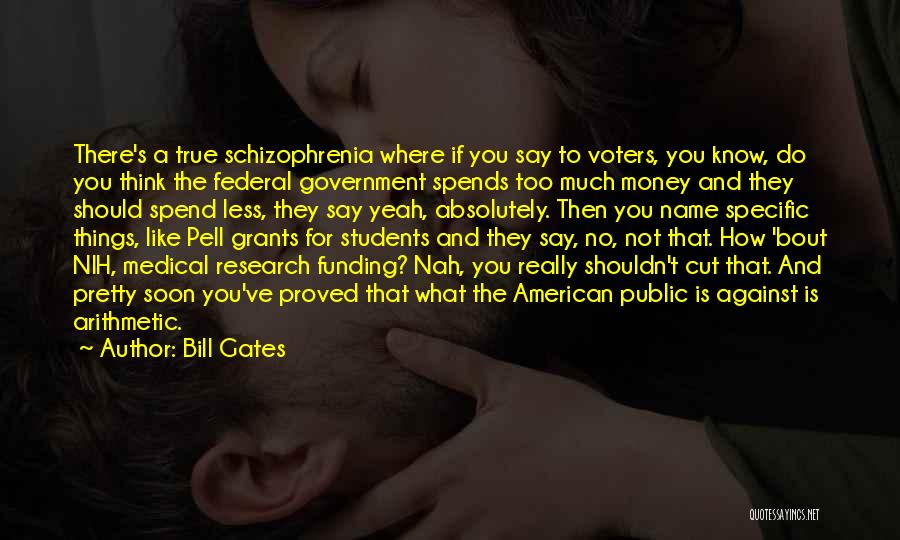 Bout My Money Quotes By Bill Gates