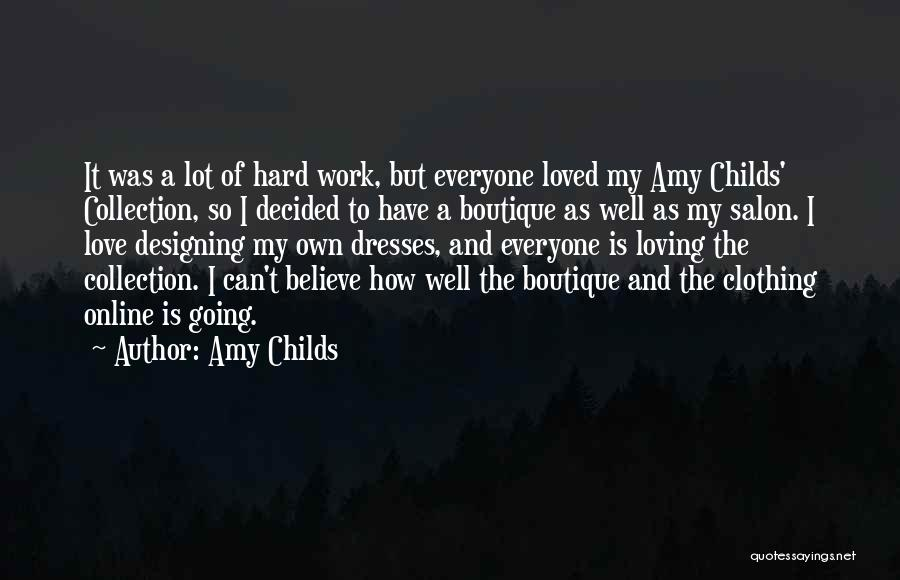 Boutique Quotes By Amy Childs