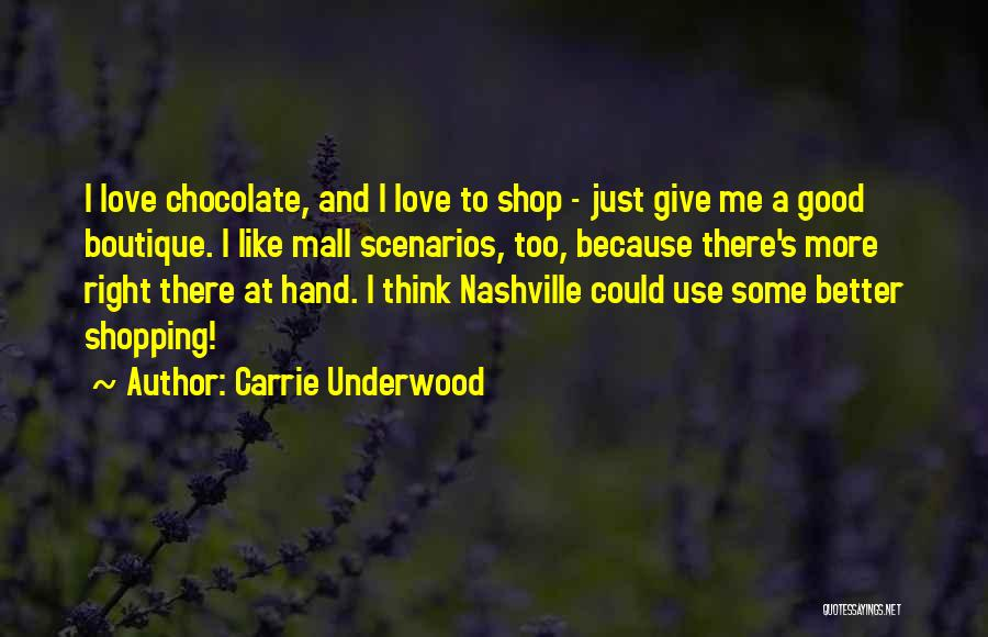 Boutique Quotes By Carrie Underwood