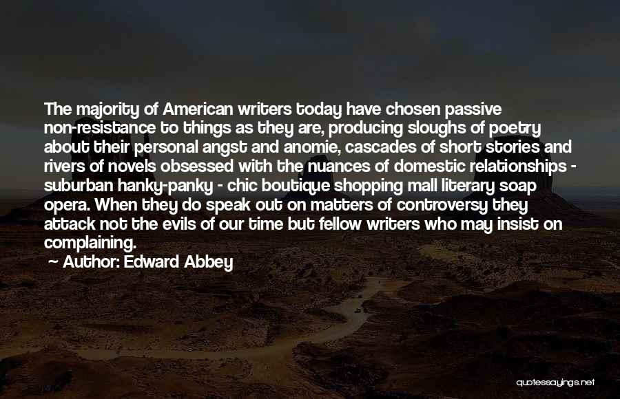 Boutique Quotes By Edward Abbey
