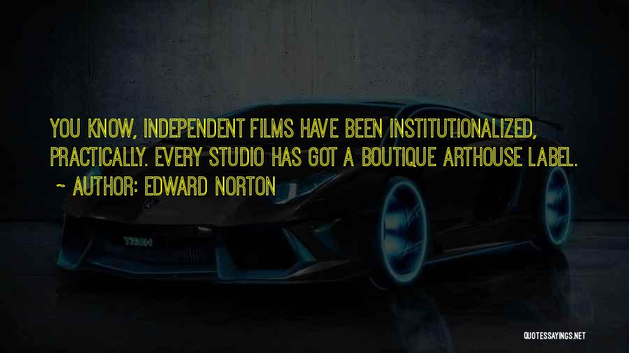 Boutique Quotes By Edward Norton
