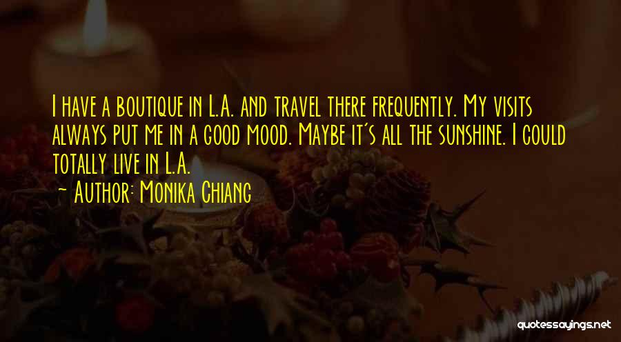 Boutique Quotes By Monika Chiang