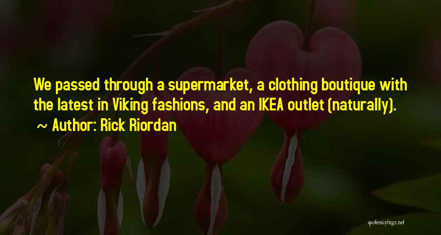 Boutique Quotes By Rick Riordan
