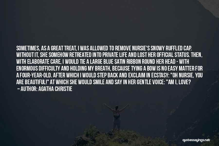 Bow My Head Quotes By Agatha Christie