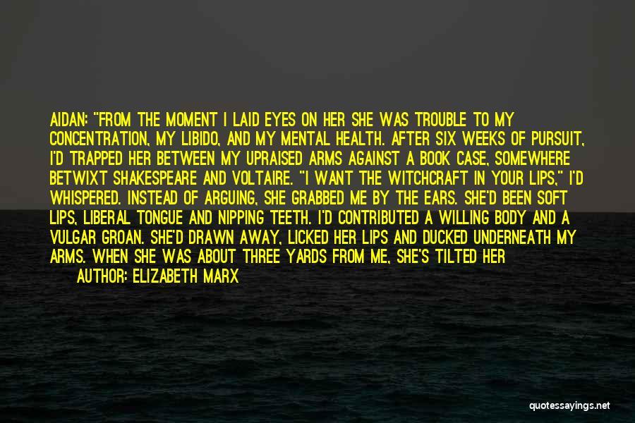 Bow My Head Quotes By Elizabeth Marx