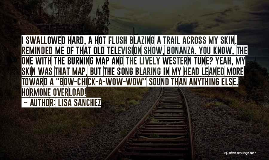 Bow My Head Quotes By Lisa Sanchez