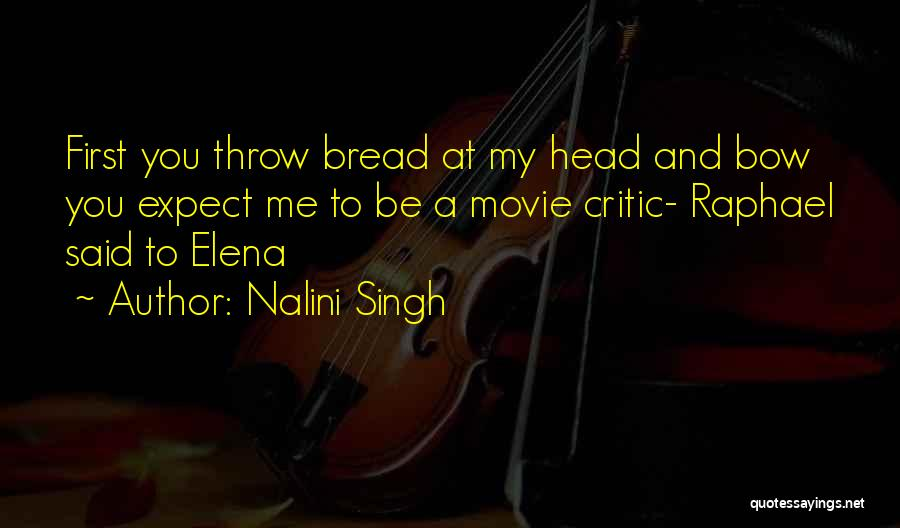 Bow My Head Quotes By Nalini Singh