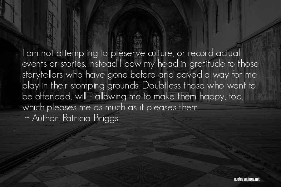 Bow My Head Quotes By Patricia Briggs