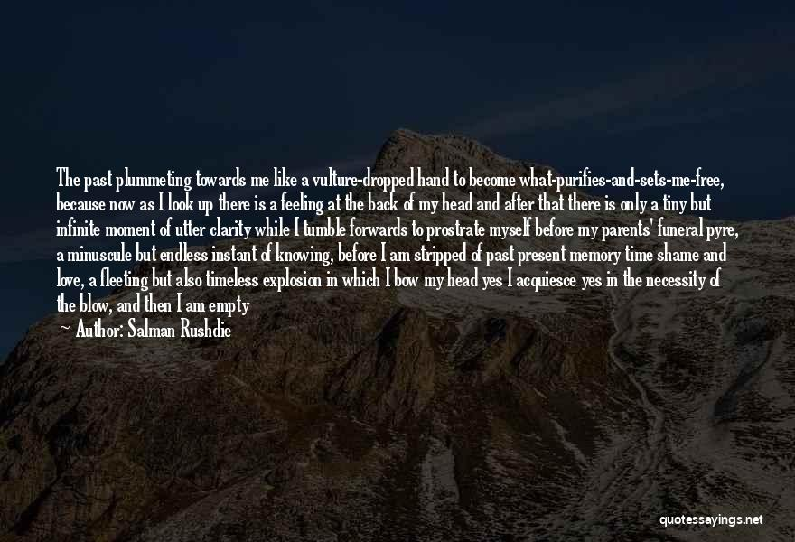 Bow My Head Quotes By Salman Rushdie
