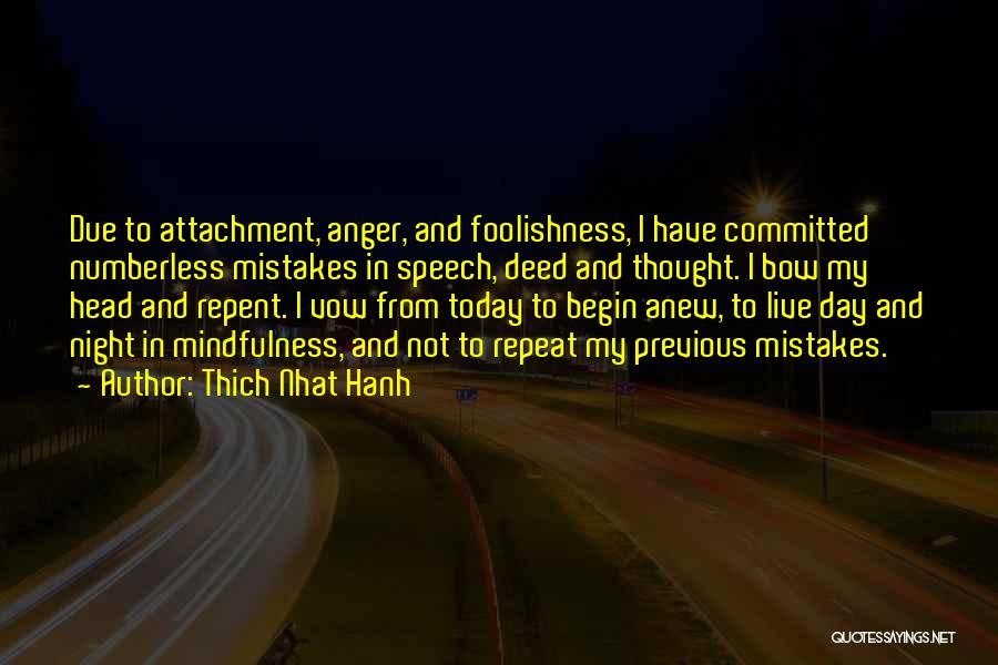 Bow My Head Quotes By Thich Nhat Hanh