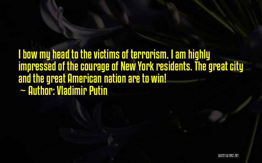 Bow My Head Quotes By Vladimir Putin