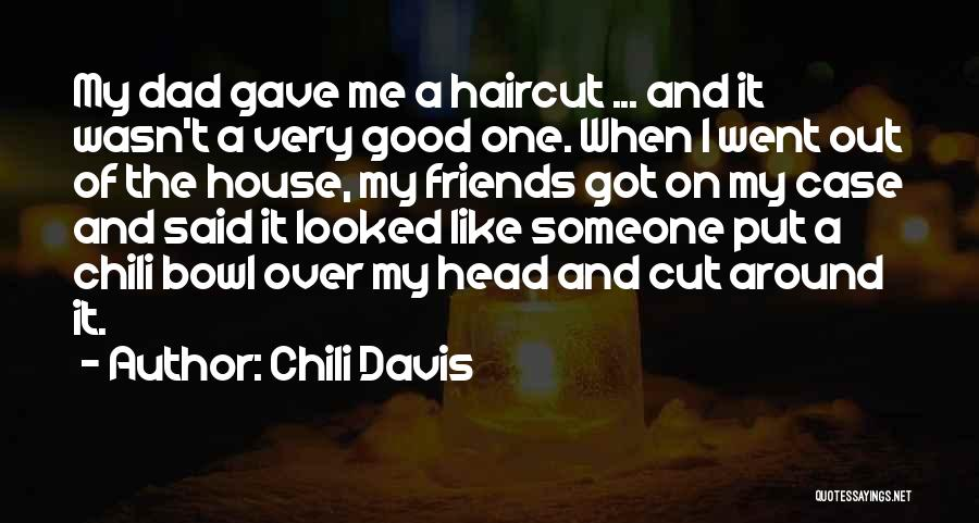 Bowl Of Chili Quotes By Chili Davis