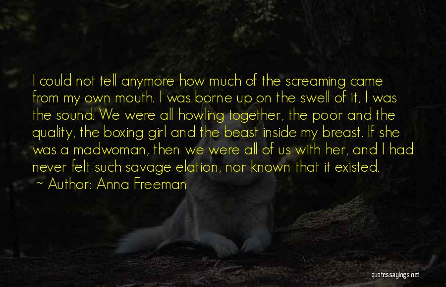 Boxing Fighting Quotes By Anna Freeman