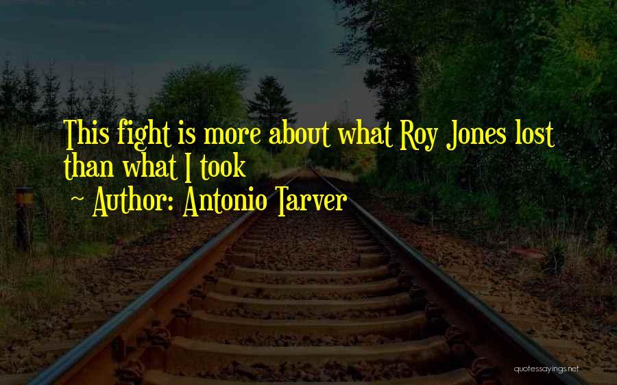 Boxing Fighting Quotes By Antonio Tarver