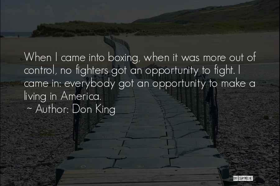 Boxing Fighting Quotes By Don King