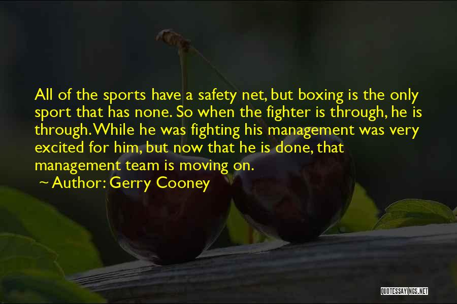 Boxing Fighting Quotes By Gerry Cooney