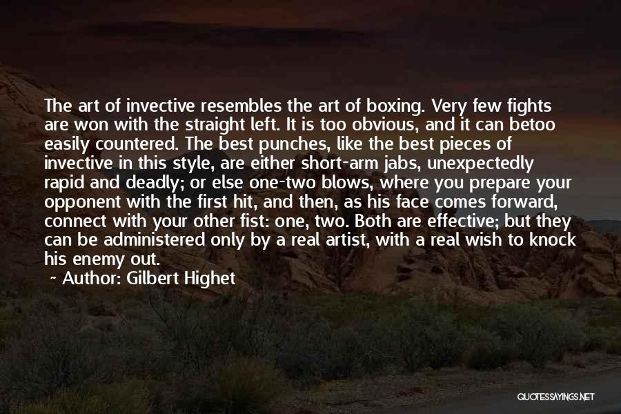 Boxing Fighting Quotes By Gilbert Highet