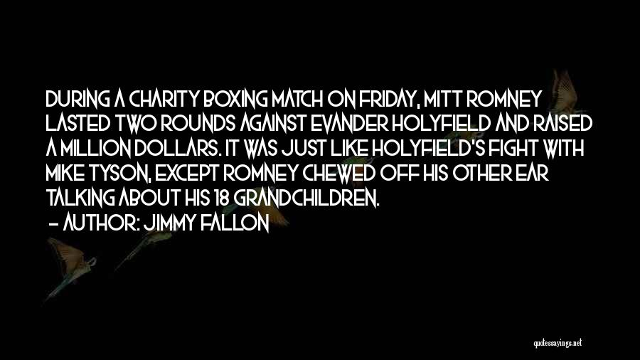Boxing Fighting Quotes By Jimmy Fallon