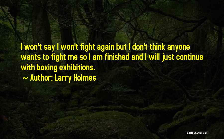 Boxing Fighting Quotes By Larry Holmes