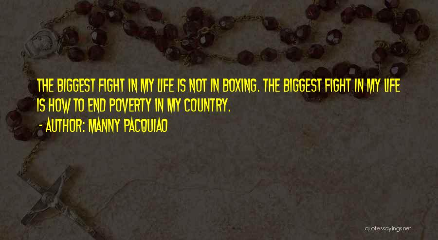 Boxing Fighting Quotes By Manny Pacquiao