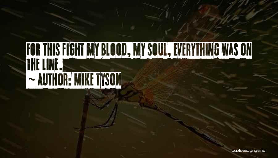 Boxing Fighting Quotes By Mike Tyson