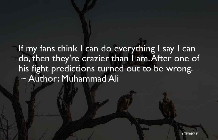 Boxing Fighting Quotes By Muhammad Ali
