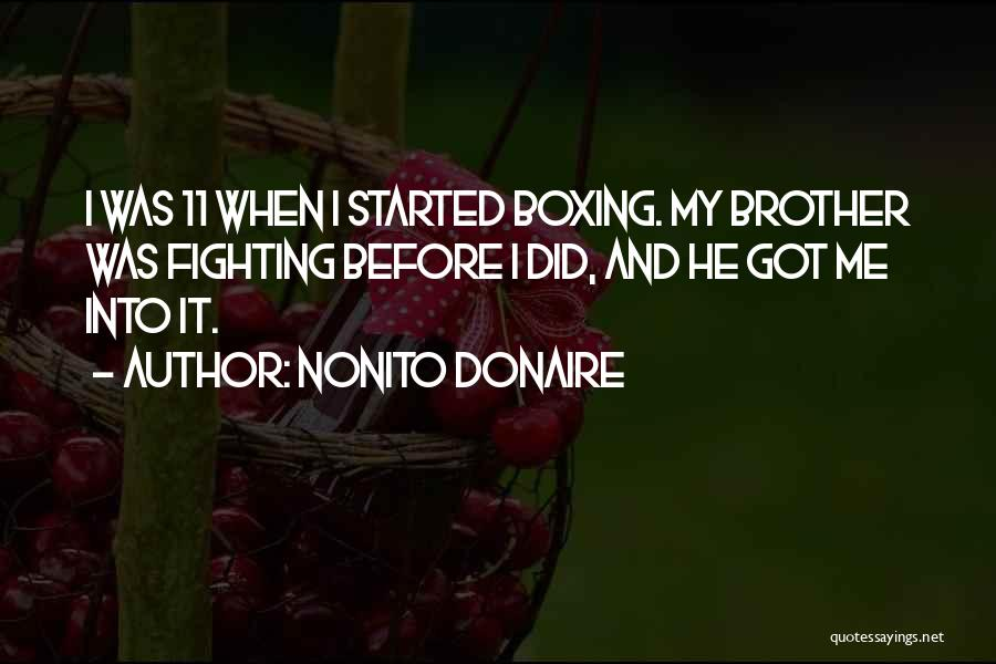 Boxing Fighting Quotes By Nonito Donaire