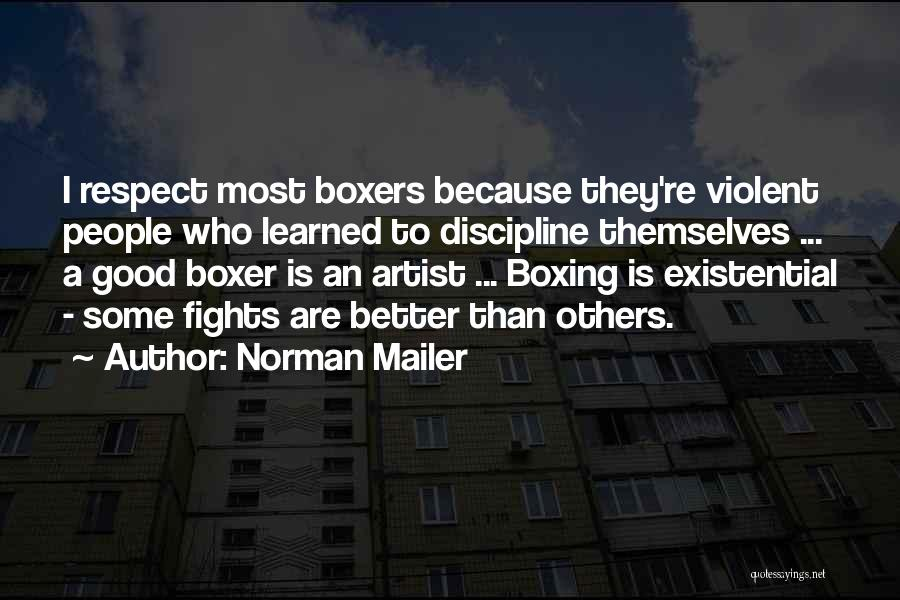 Boxing Fighting Quotes By Norman Mailer