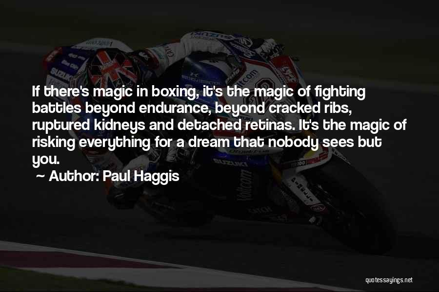 Boxing Fighting Quotes By Paul Haggis
