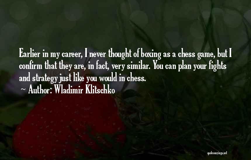 Boxing Fighting Quotes By Wladimir Klitschko
