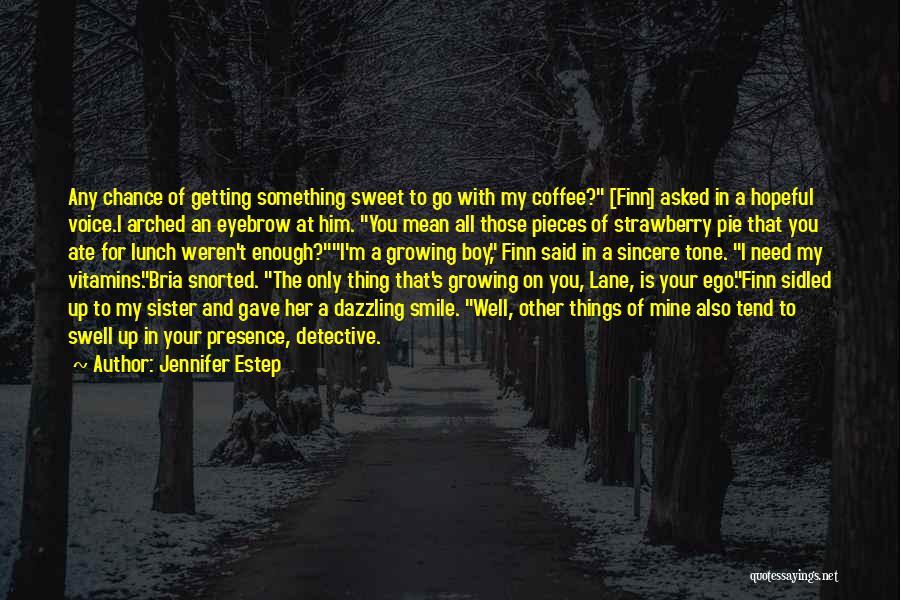 Boy Is Mine Quotes By Jennifer Estep