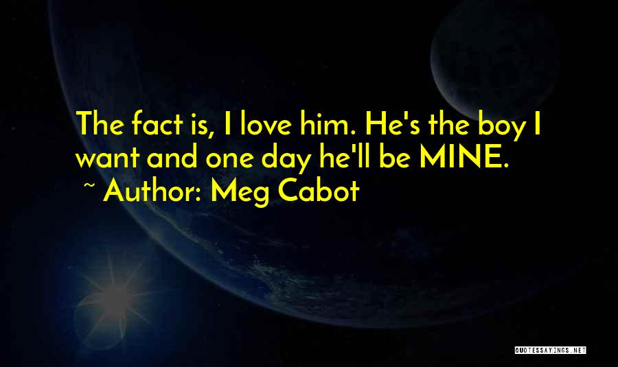 Boy Is Mine Quotes By Meg Cabot